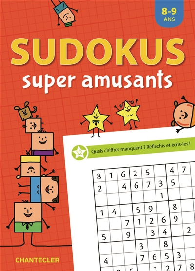 Sudokus super amusants, 8-9 ans